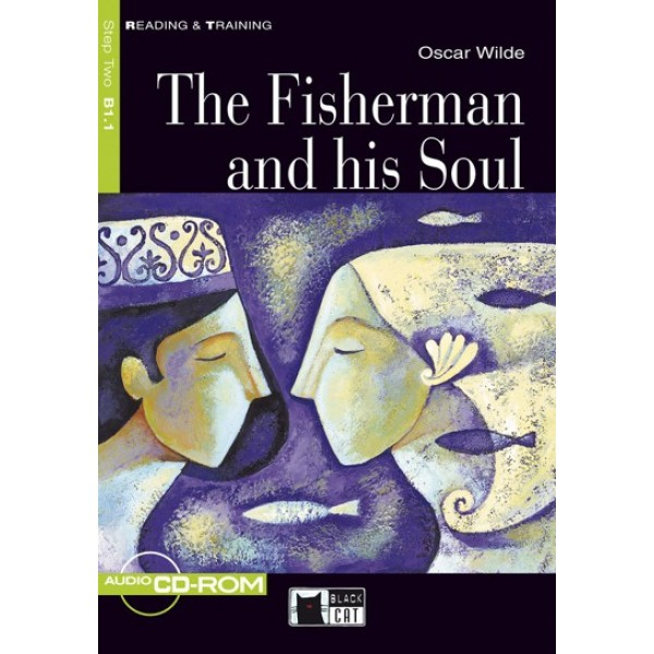 The Fisherman and his Soul + Audio CD-ROM