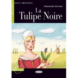 La Tulipe Noire + Audio CD