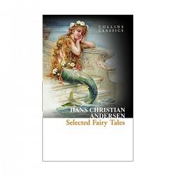 Selected Fairy Tales, Hans Christian Andersen (Collins Classics)