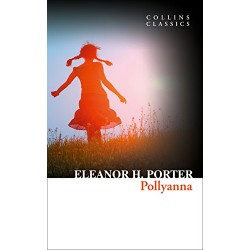 Pollyanna (Collins Classics)