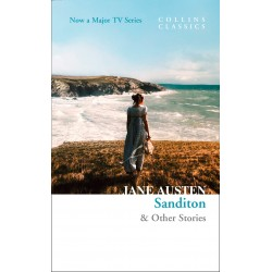 Sanditon: & Other Stories by Jane Austen