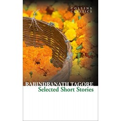 Selected Short Stories By Rabindranath Tagore (Collins Classics)