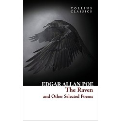The Raven and Other Selected Poems, by Edgar Allan Poe (Collins Classics)