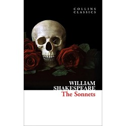 The Sonnets, by William Shakespeare (Collins Classics)