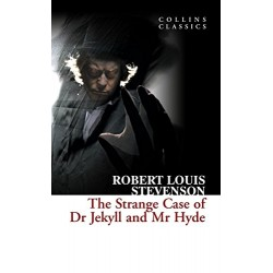 The Strange Case of Dr. Jekyll and Mr Hyde (Collins Classics)