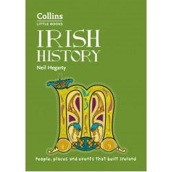 Irish History: People, places and events that built Ireland