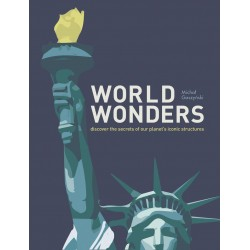 World Wonders: Discover the secrets of our planet's iconic structures