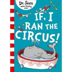 If I Ran The Circus (Dr. Seuss)