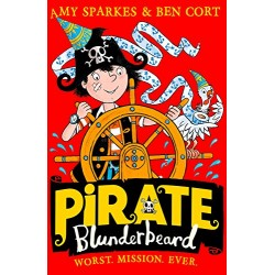 Pirate Blunderbeard: Worst. Mission. Ever.