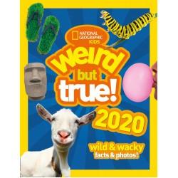 Weird but true! 2020: wild & wacky facts & photos!