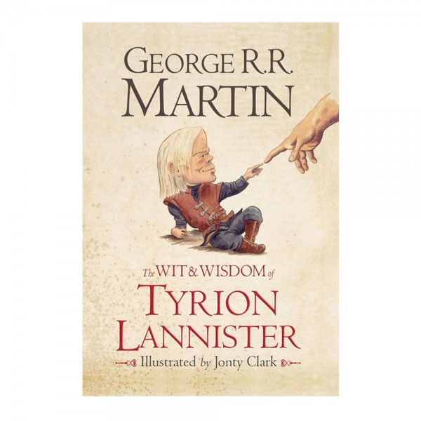 The Wit & Wisdom of Tyrion Lannister (Hardcover)
