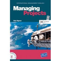 International Management English Series: Managing Projects B2-C1