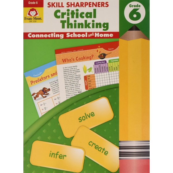 Skill Sharpeners: Critical Thinking, Grade 6