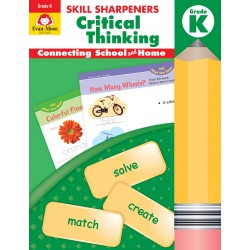 Skill Sharpeners: Critical Thinking, Grade K