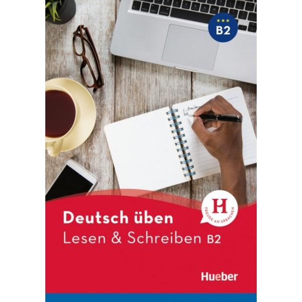 Lesen & Schreiben B2