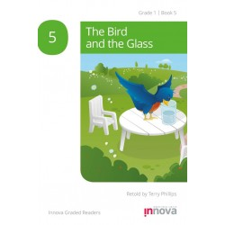 The Bird and the Glass