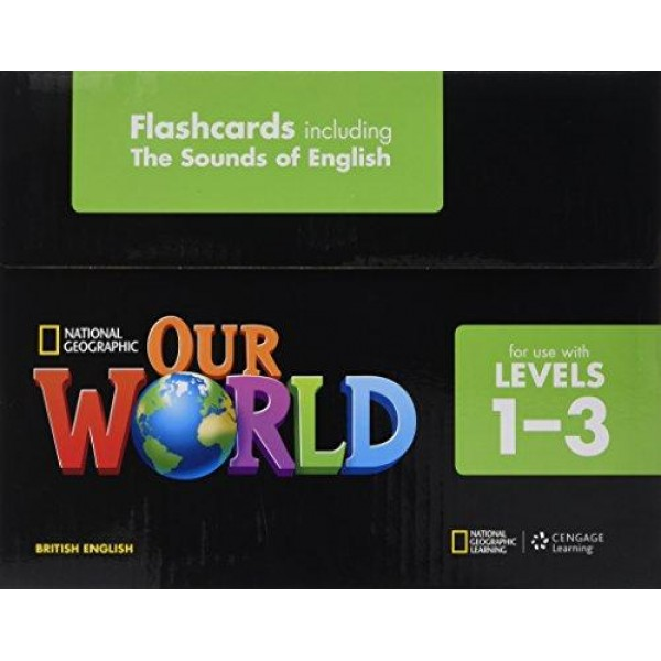 Our World 1-3 Flashcard Set including The Sounds of English