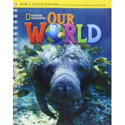 Our World 2 Lesson Planner + Audio CD + Teacher's Resources CDROM