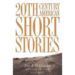 20th Century American Short Stories Volume 1