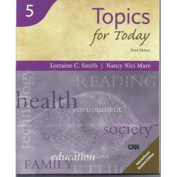 Topics for Today, Third Edition