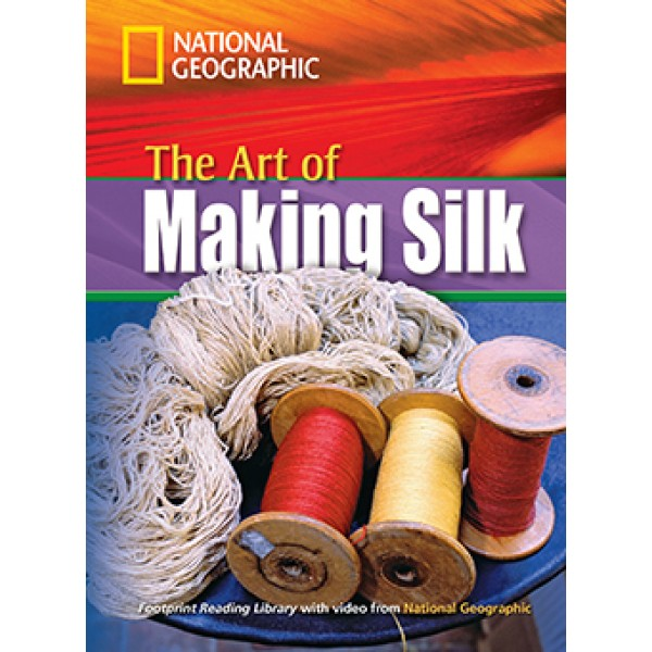 The Art of Making Silk with DVD