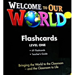 Welcome to Our World 1 Flashcards