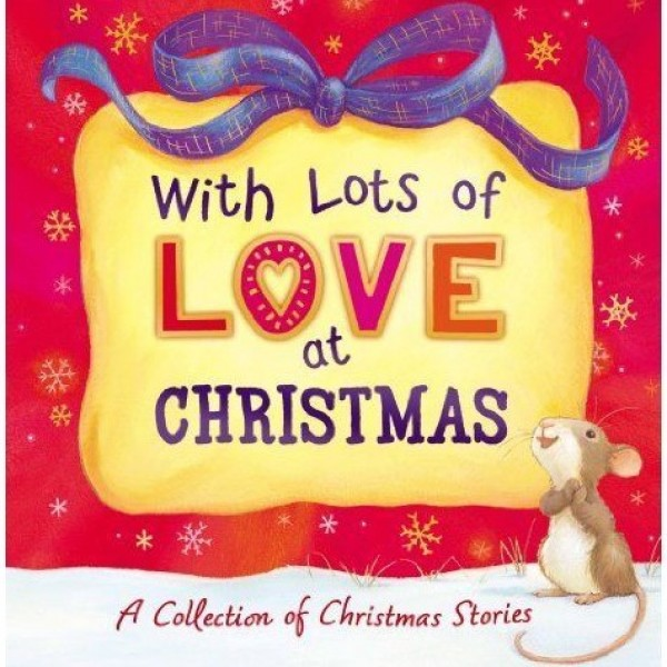 With Lots of Love at Christmas
