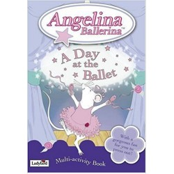Angelina Ballerina: A Day at the Ballet - Multi-activity Book