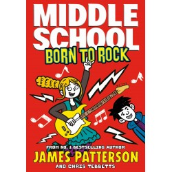 Middle School: Born to Rock (book 11)