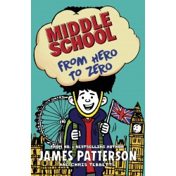 Middle School: From Hero to Zero (Book 10)