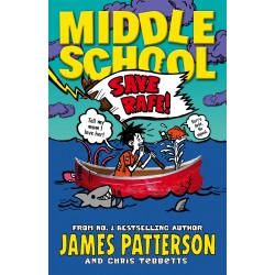 Middle School: Save Rafe! (Book 6)