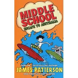Middle School: Escape to Australia (Book 9)