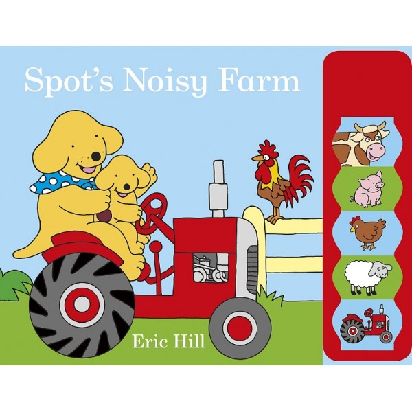 Spot's Noisy Farm