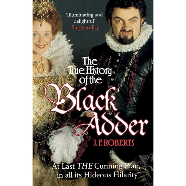 The True History of the Black Adder